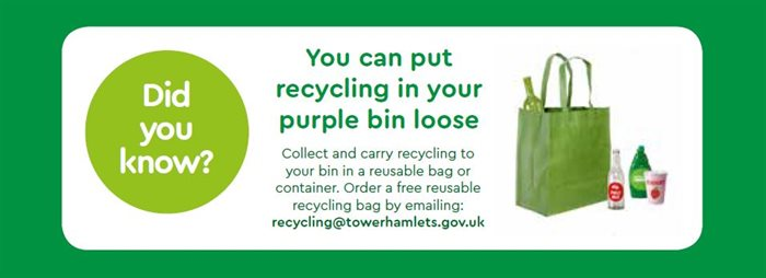 You can put your recycling in your purple bin loose - no need for bags